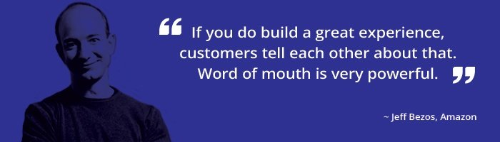 """Small Business Marketing post image """"If you build a great experience, customers will tell each other about that. Word of mouth if very powerful."""" Jeff Bezos, Amazon"""