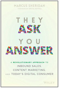 They Ask, You Answer Book Cover