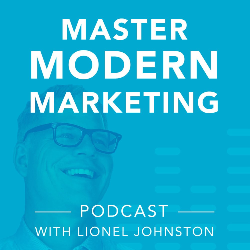 Master Modern Marketing Podcast