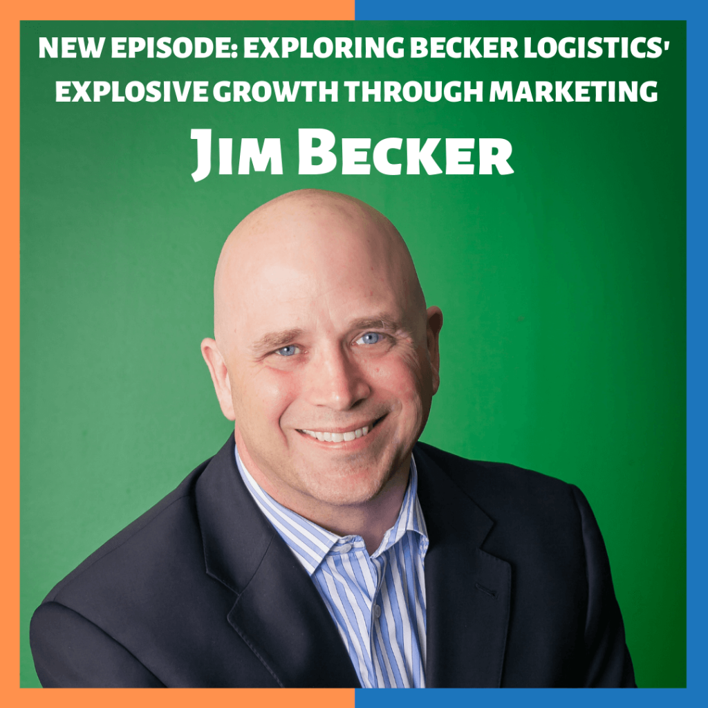 Jim Becker Logistics Master Modern Marketing Podcast